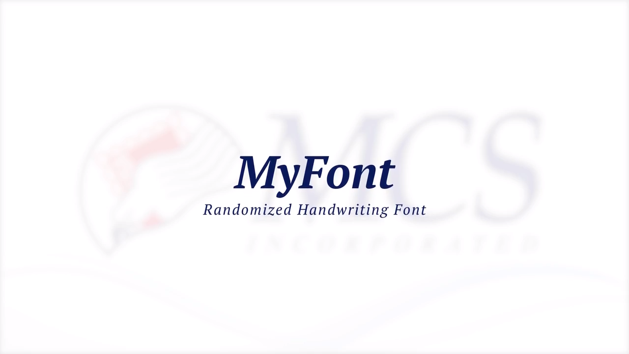 MCS:  MyFont-Randomized Handwriting Font